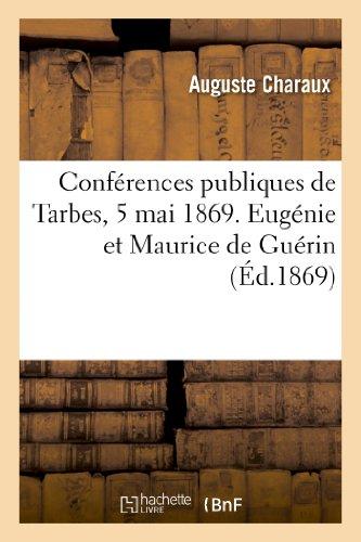 Conferences Publiques de Tarbes, 5 Mai 1869.: Charaux-A