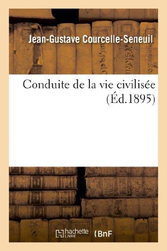 9782013270335: Conduite de la vie civilisée