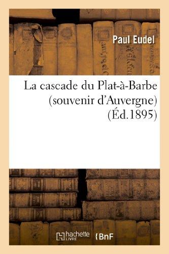 9782013282147: La cascade du Plat-à-Barbe (souvenir d'Auvergne)