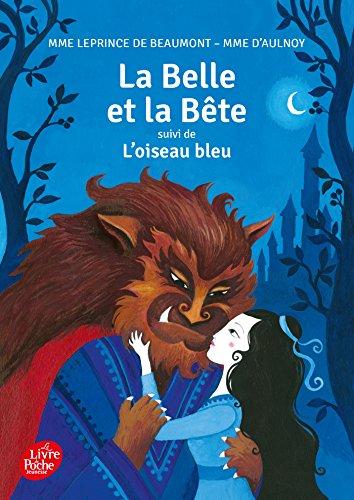 BELLE ET LA BÊTE (LA) - OISEAU BLEU (L'): LEPRINCE DE BEA