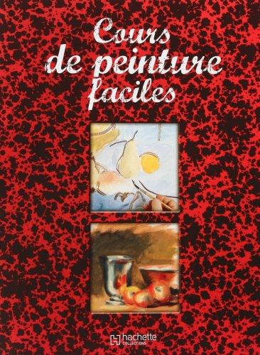 9782013304009: Cours de peinture faciles (French edition)