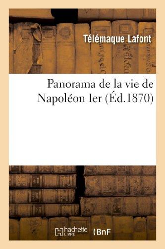9782013356046: Panorama de La Vie de Napoleon Ier (Histoire) (French Edition)