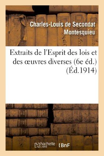 Extraits de l'Esprit Des Lois Et Des: Baron Charles De