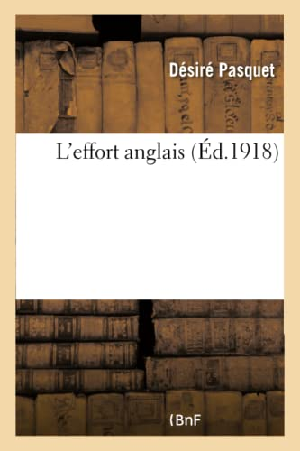 L'effort anglais: Désiré Pasquet