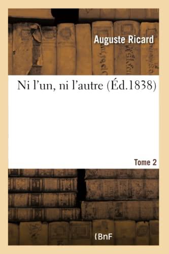 9782013381550: Ni L'Un, Ni L'Autre. Tome 2 (Litterature) (French Edition)