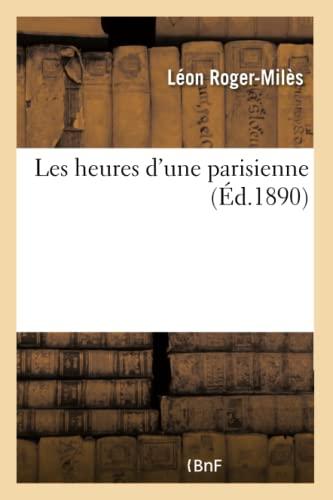 9782013382816: Les heures d'une parisienne