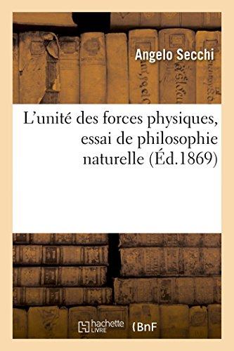 9782013409070: L'unité des forces physiques, essai de philosophie naturelle (Sciences) (French Edition)