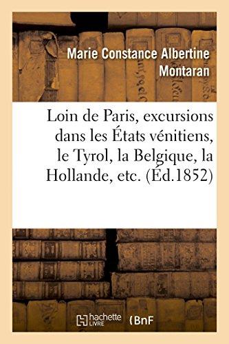 Loin de Paris, excursions dans les États: Marie Constance Albertine