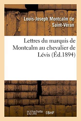 9782013429566: Lettres du marquis de Montcalm au chevalier de Lévis (French Edition)
