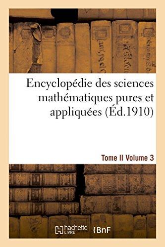 9782013435802: Encyclopédie des sciences mathématiques pures et appliquées. Tome II. Troisième volume