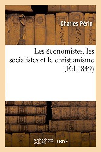 9782013442091: Les économistes, les socialistes et le christianisme (Litterature) (French Edition)