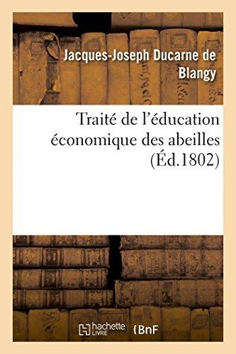 9782013443296: Traité de l'éducation économique des abeilles