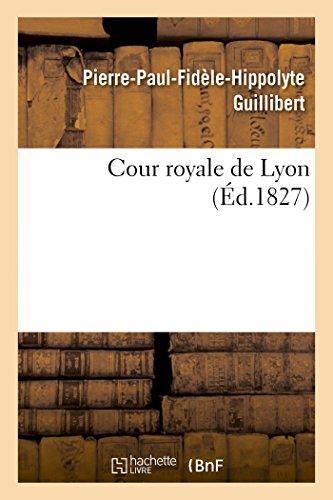 9782013446679: Cour royale de Lyon