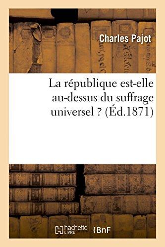 La république est-elle au-dessus du suffrage universel: Léon Cahun