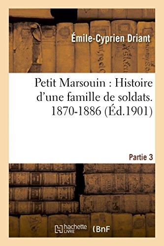 9782013462969: Petit Marsouin: Histoire d'une famille de soldats. 3e période : 1870-1886 (Litterature) (French Edition)