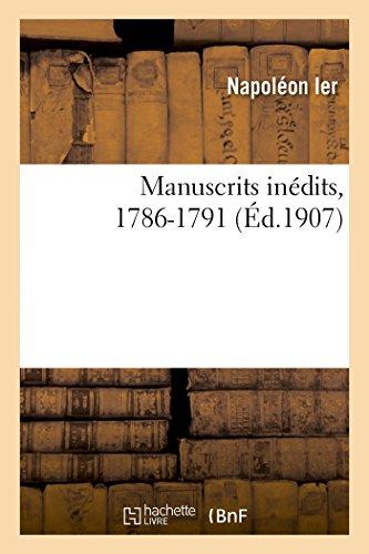 Manuscrits inédits, 1786-1791: Napoléon 1er