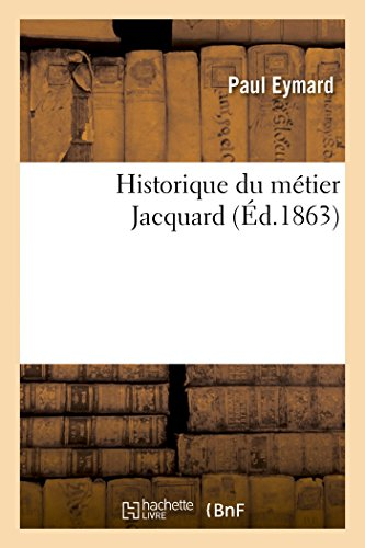 9782013468084: Historique du métier Jacquard (French Edition)