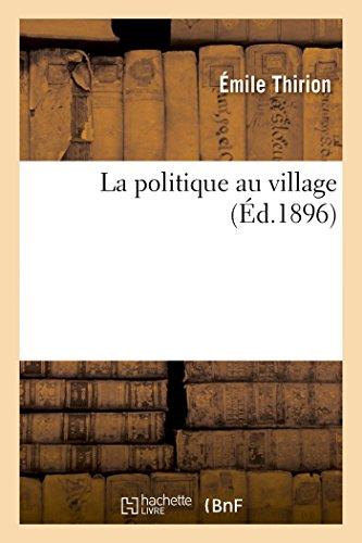 9782013474870: La politique au village (French Edition)