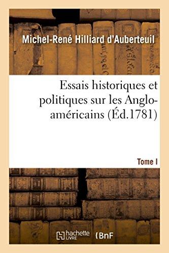 9782013494304: Essais historiques et politiques sur les Anglo-am�ricains Tome 1