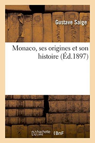 9782013500241: Monaco, ses origines et son histoire (French Edition)