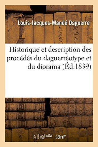 9782013507424: Historique Et Description Des Procédés Du Daguerréotype Et Du Diorama (Savoirs Et Traditions) (French Edition)