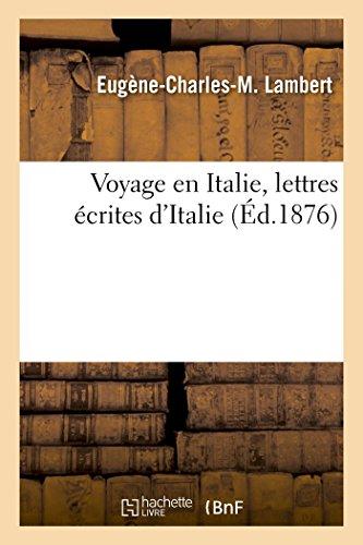 Voyage en Italie, lettres (Paperback): LAMBERT-E-C-M