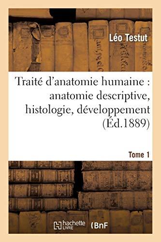 9782013519007: Traité d'anatomie humaine Tome 1