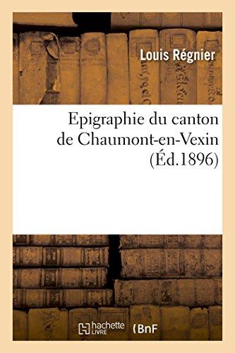 Epigraphie du canton de Chaumont-en-Vexin: Louis Régnier; J