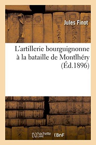 9782013523738: L'Artillerie Bourguignonne a la Bataille de Montlhery (Histoire) (French Edition)