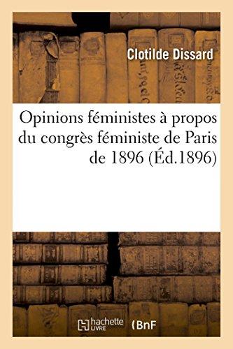 9782013525046: Opinions f�ministes � propos du congr�s f�ministe de Paris de 1896