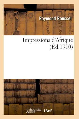 9782013525749: Impressions D'Afrique (Litterature) (French Edition)