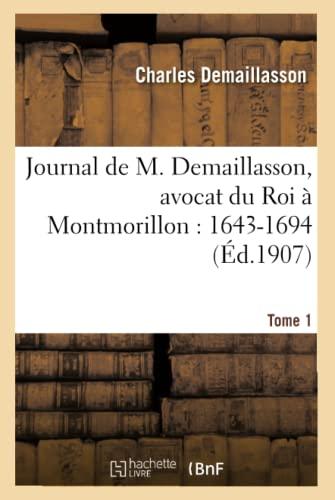9782013532815: Journal Avocat Du Roi a Montmorillon Tome 2 (Histoire) (French Edition)