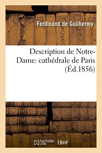 9782013534543: Description de Notre-Dame: Cathedrale de Paris (Arts) (French Edition)