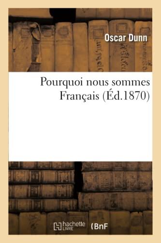 9782013537216: Pourquoi Nous Sommes Franaais (Sciences Sociales) (French Edition)