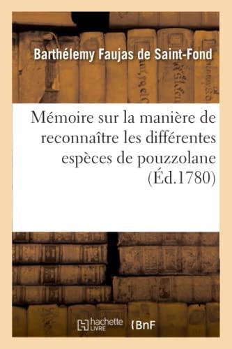 Beispielbild für Mmoire sur la manire de reconnatre les diffrentes espces de pouzzolane Savoirs Et Traditions zum Verkauf von Paperbackshop-US