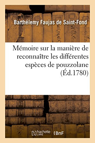 9782013545723: Mémoire sur la manière de reconnaître les différentes espèces de pouzzolane (Savoirs et Traditions)