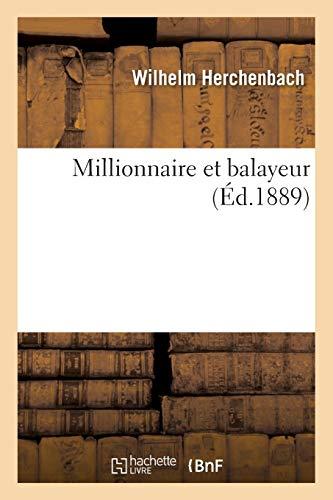 Millionnaire Et Balayeur: Herchenbach-W