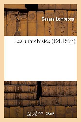 Les Anarchistes: Lombroso-C