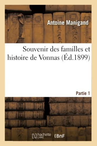 Souvenir Des Familles Et Histoire de Vonnas: Manigand, Antoine