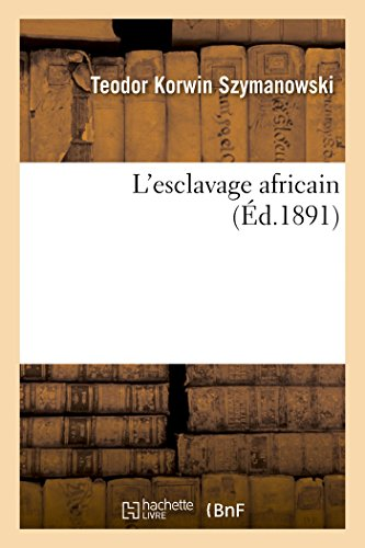 9782013587518: L'Esclavage Africain (French Edition)