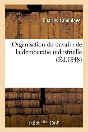 9782013588256: Organisation du travail: de la démocratie industrielle (Sciences sociales)