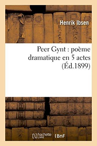 9782013595193: Peer Gynt: poème dramatique en 5 actes (Litterature)