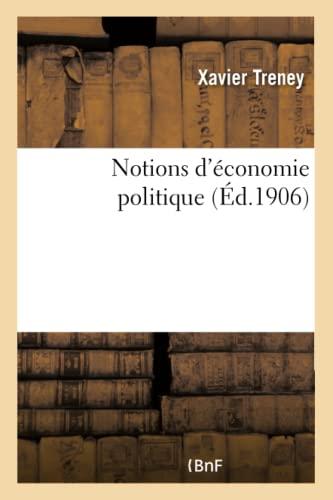 9782013657778: Notions D'Economie Politique (Sciences Sociales) (French Edition)