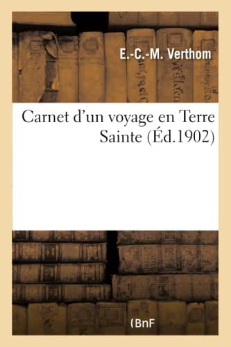 9782013660211: Carnet D'Un Voyage En Terre Sainte (Histoire) (French Edition)