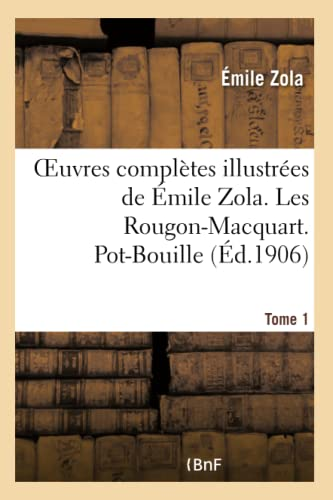 9782013662994: Oeuvres Completes Illustrees de Emile Zola. Les Rougon-Macquart Tome 1. Pot-Bouille (Litterature) (French Edition)