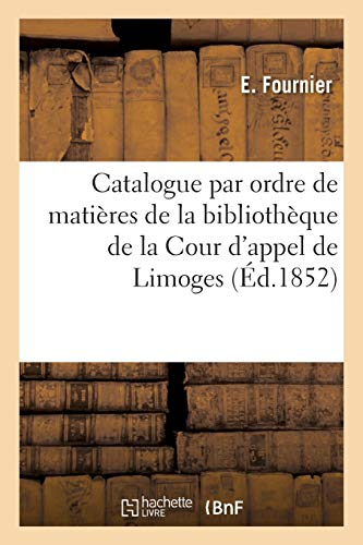 Catalogue Par Ordre de Matières de la: Fournier, Edouard