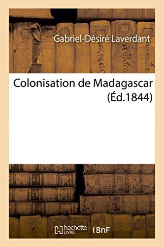 Colonisation de Madagascar: Laverdant, Gabriel-Desire