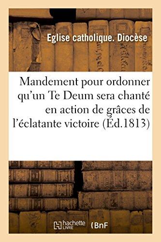 Mandement Pour Ordonner Qu un Te Deum