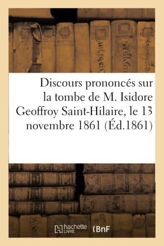 Discours Prononces Sur La Tombe de M.
