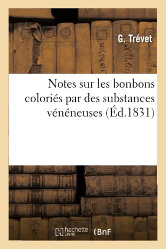 Notes Sur Les Bonbons Colories Par Des: G Trevet